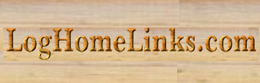 Log Cabins: Log Home Links